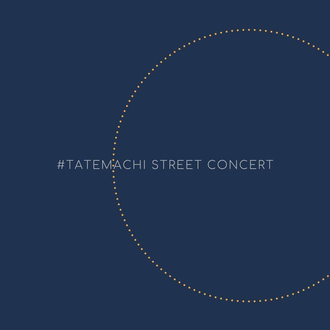 Tatemachi Street Concert